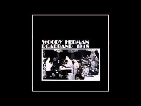 Woody Herman - Roadband 1948 - full vinyl album