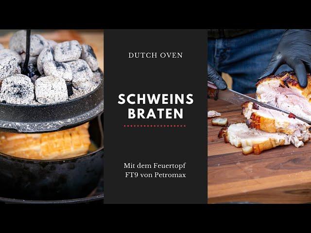 PETROMAX Dutch Oven FT9 - So gelingt ein saftiger Schweinsbraten mit knuspriger Kruste im Feuertopf