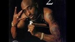 Tupac-I'd Rather Be Ya N.I.G.G.A