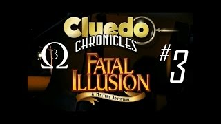 Clue Chronicles: Fatal Illusion Episode 3 - Work With Me