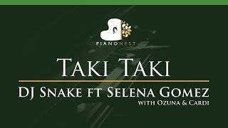 DJ Snake feat Selena Gomez, Ozuna & Cardi - Taki Taki - LOWER Key (Piano Karaoke / Sing Along)
