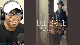 Lee Brice - One of Them Girls REACTION!