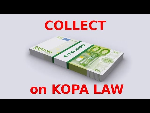 Collect €16 000 on KOPA LAW