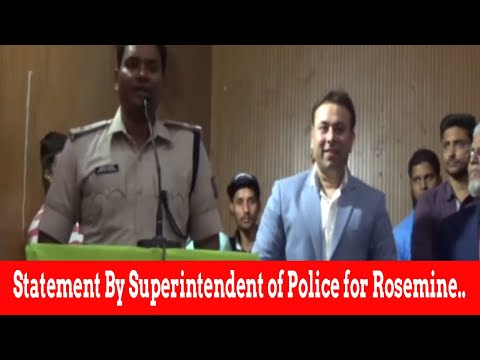 Statement By Superintendent of Police for Rosemine....