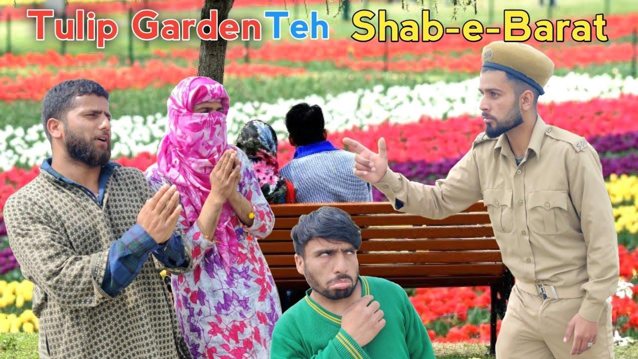 Tulip Garden Teh Shab e Barat | Kashmiri Funny Drama