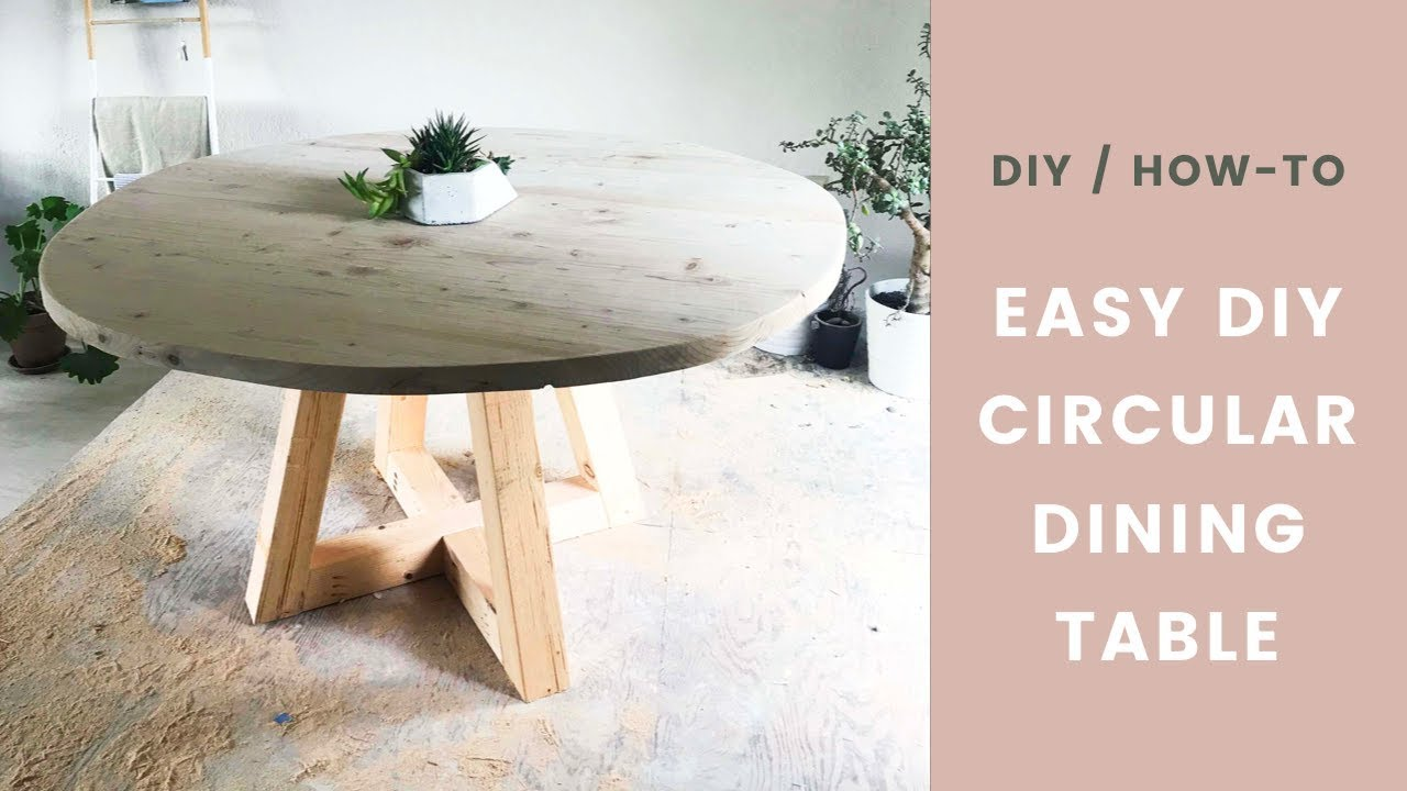 Diy Table Circular Dining Room Table With Wood Legs Easy How To Youtube