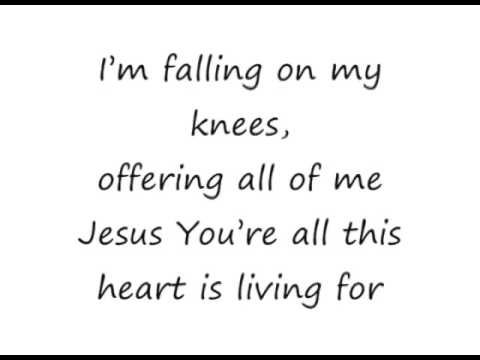 Hungry (Falling On My Knees) - Kathryn Scott [lyrics]