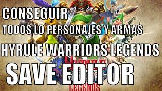 TUTORIAL: DESBLOQUEAR TODOS LOS PERSONAJES Y ARMAS - HYRULE WARRIORS LEGENDS SAVE EDITOR
