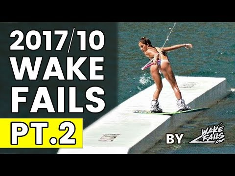 Best Wakeboard Fails of October 2017 (Part II) by Wakefails.com