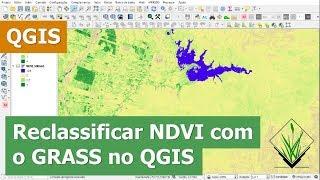Reclassificar NDVI com r.recode do GRASS no QGIS
