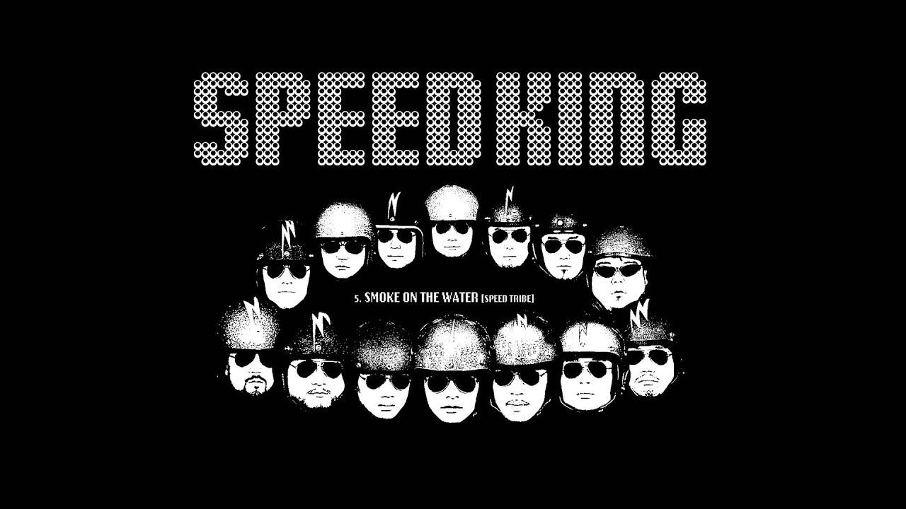 SPEED KING (TSPO+FPM+Dr.YS+KMP+OCHICHY) / SMOKE ON THE WATER [SPEED TRIBE] (2000