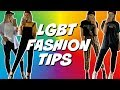LGBT FASHION TIPS 2019