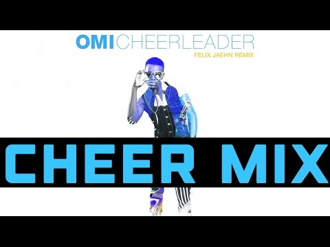 "CHEER MIX - ""Cheerleader"" (1:00)"