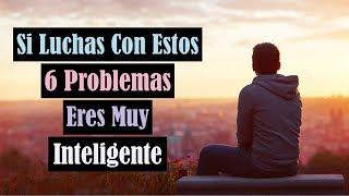 Gambar cover Si Luchas Con Estos 6 Problemas Eres Muy Inteligente