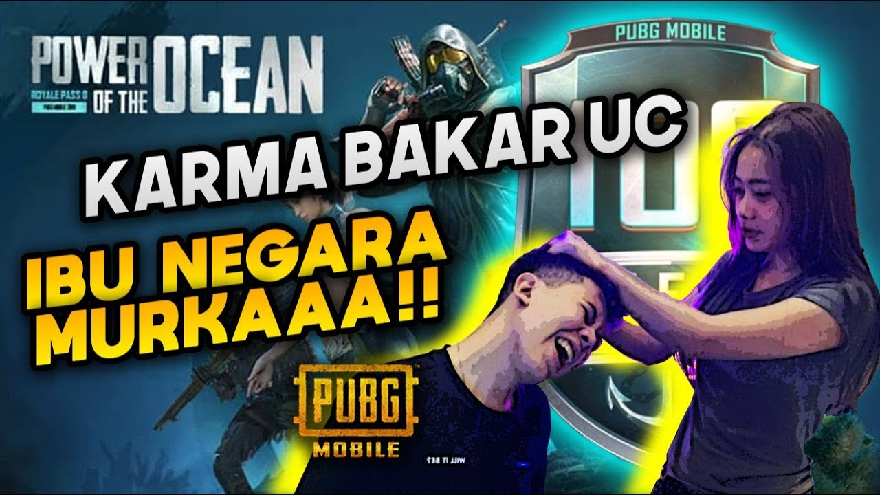 KARMA BAKAR - BAKAR UC ?! IBU NEGARA AUTO MURKA !!! - PUBG MOBILE INDONESIA