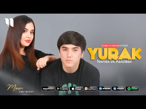 Nafisa va Asadbek - Yurak Oybek va Nigora cover version