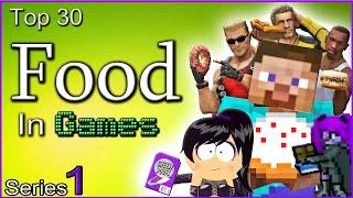Top 30 Food In Games [Series 1]