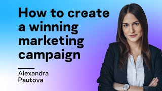 How to create a winning marketing campaign and how squash can help