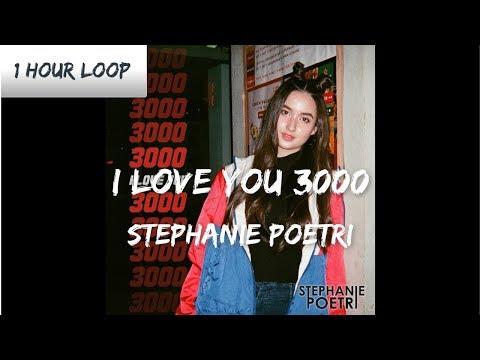 Stephanie Poetri - I Love You 3000 (1 HOUR LOOP)