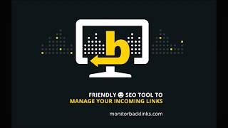 The Monitor Backlinks SEO Tool: Video Tour