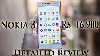 Nokia 3 (RS. 16,900) Android Detailed Review   Smartphone Reviews by Phoneworld