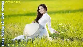 Nhac Khong Loi Que Huong Hay Nhat Moi