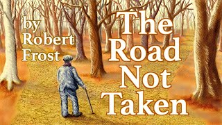 The Road Not Taken Song (Poem by Robert Frost)