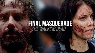 Walking Dead || Final Masquerade