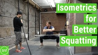 Isometrics for Better Squatting | Ep 119 | Movement Fix Monday | Dr. Ryan DeBell