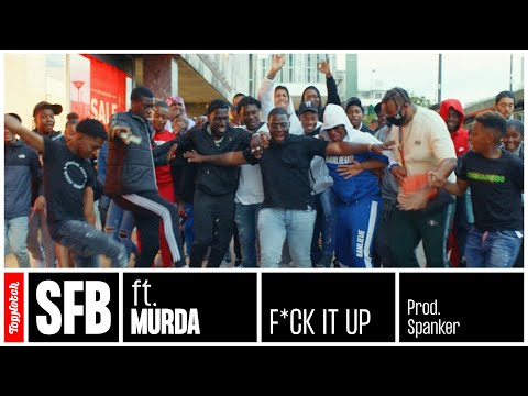 SFB & Murda - F*ck It Up (prod. Spanker)