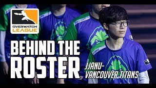 Behind The Roster - JJanu From Vancouver Titans