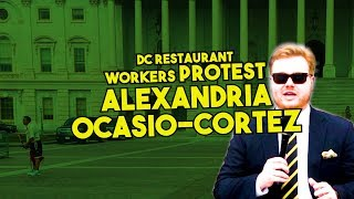DC Restaurant Workers Protesting Outside of Alexandria Ocasio-Cortez's Office