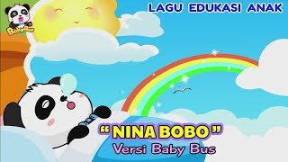 Nina Bobo ♫ Lagu anak Nusantara ❤ Kartun BabyBus ❤ Edukasi balita, paud, tk, sd