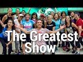 The Greatest Show - The Greatest Showman Dance l Chakaboom Fitness l Choreography