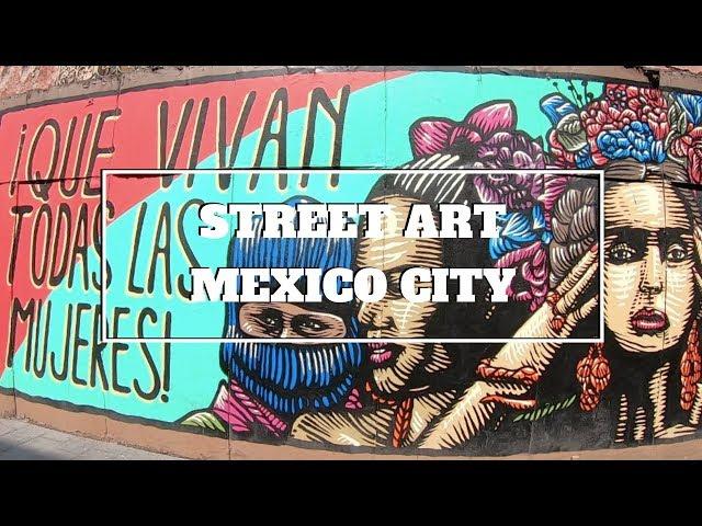 MEXICO CITY STREET ART: Avenida Reforma and Avenida Regina