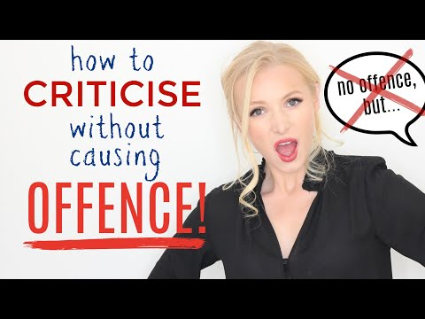"STOP SAYING ""NO OFFENCE..."" - Criticise WITHOUT being RUDE 