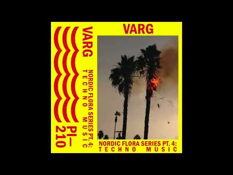 Varg - Nordic Flora Series Pt. 4: Techno Music