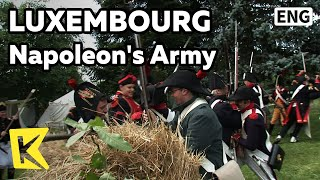 【K】Luxembourg Travel[룩셈부르크 여행]나폴레옹 군대 전쟁 재연/Soldier/Festival/Costume/Cannon/Napoleon/Re-enact/Army