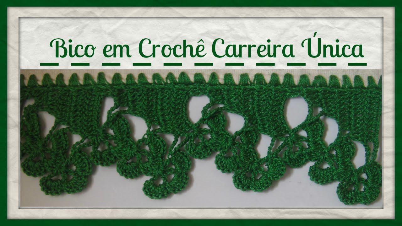 Bico Em Croche Carreira Unica Beak In Single Crochet Carrer Com