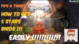 HOW TO GET 5 STAR LEVEL BIRDS EASILY (FIRE ROOSTER) - Angry Birds Evolution Events