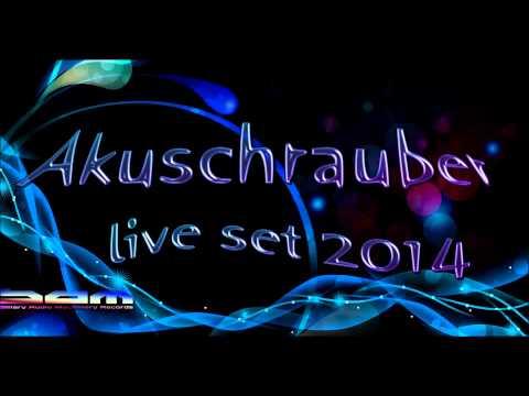 Dj Akuschrauber  Set 2014