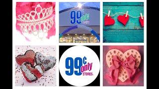 Valentine's Day 2019 Sneak Peak @99 Cent Store Only