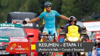 Resumen - Etapa 11 (Andorra la Vella / Cortals d'Encamp) - La Vuelta a España 2015(Mikel LANDA MEANA (ASTANA PRO TEAM) ha ganado la etapa en Cortals d'Encamp antes de Fabio ARU (ASTANA PRO TEAM) y Ian BOSWELL (TEAM SKY) ..., 2015-09-02T20:14:44.000Z)