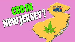 CBD Oil In New Jersey - Is CBD Legal In NJ?