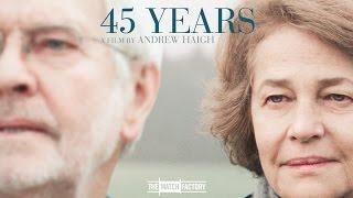 45 Years (2015) | Trailer | Charlotte Rampling | Tom Courtenay | Geraldine James Thumb