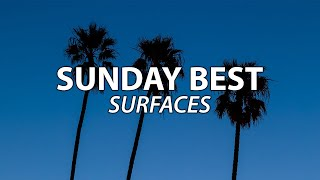 ... ► song: sunday best artist: surfaces our spotify playlist - https://open.spotify.com/playlis...