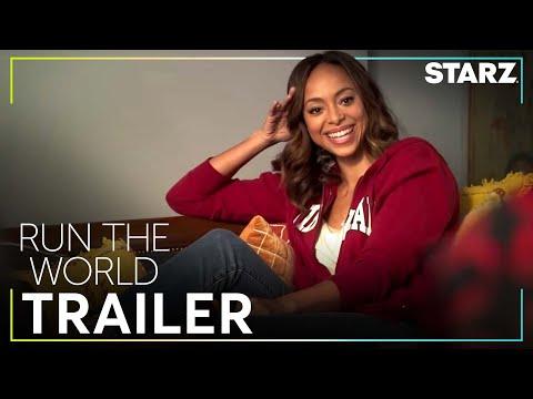 Run The World   Official Trailer   STARZ
