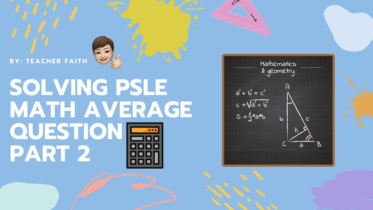 how to do well in psle maths