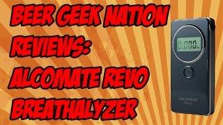 Alcomate Revo Personal Digital Breathalyzer| Beer Geek Nation Craft Beer Reviews