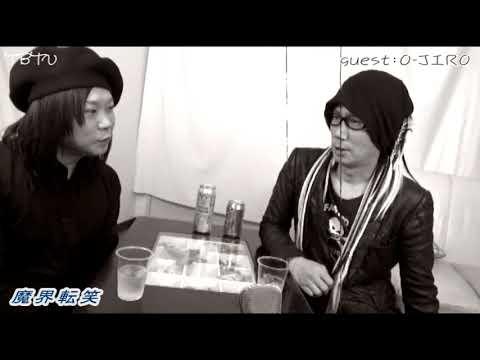 ◆O-JIROさん(PENICILLIN)中編!! ◆魔界転笑 -